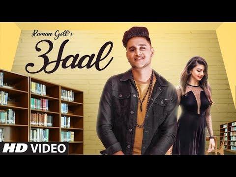 3SAAL | RAMAN GILL ft. RUSH TOOR | DJ HARV HARJ NAGRA | SAHIBNOOR SINGH | NEW SONG 2018