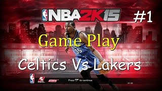 NBA 2K15 Gameplay Celtics Vs Lakers PS3 HD part 1