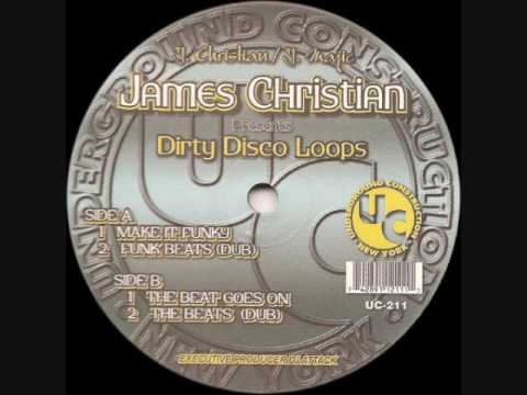 James Christian - Dirty Disco Loops - Make It Funky - Underground Construction