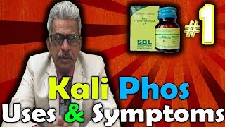 Kali Phos (Part -1) - Uses and Symptoms in Homeopathy by Dr. P.S. Tiwari