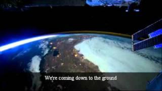 Un video  es lo más cercano que podemos llegar para mostrar lo que los astronautas ven en el espacio