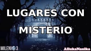 Milenio 3 - Lugares con Misterio en España