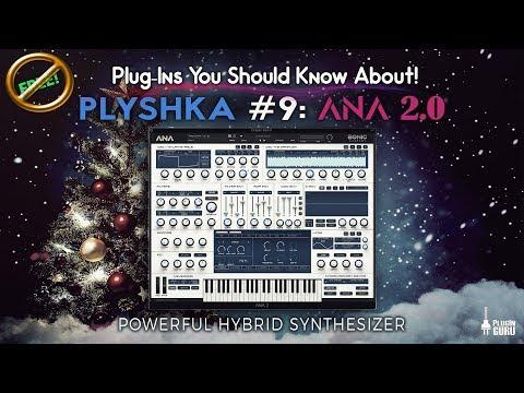 PLYSHKA #9: ANA 2.0 Hybrid Synthesizer
