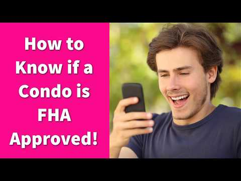 How to Know if a Condo is FHA Approved!