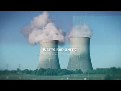 Watts Bar Nuclear Unit 2 Completion