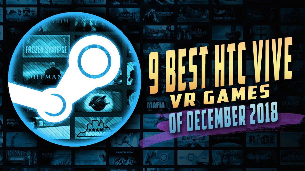 Best Htc Vive Games 2020 9 BEST HTC VIVE VR GAMES OF DECEMBER 2018 (TOP SREAM VIRTUAL