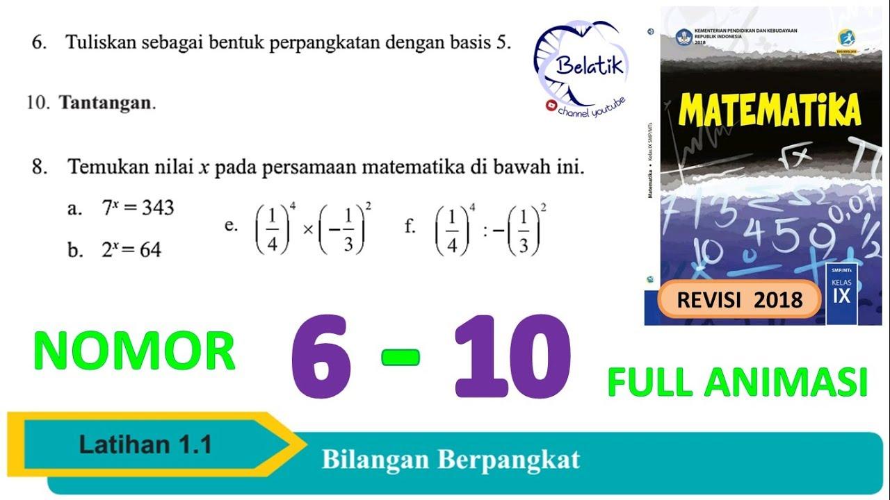 Aplikasi ini di buat untuk memudahkan siswa belajar bahasa indonesia dimana. Latihan 1 1 Nomor 6 7 8 9 10 Kelas 9 Smp Mts Perpangkatan Bentuk Akar Paket Mtk Bse Revisi 2018 Youtube