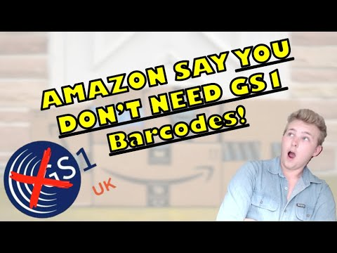 (YOU DON'T NEED GS1)? Amazon FBA UK Barcodes Explained! EAN, FNSKU, GS1 +  Where to Get Them!