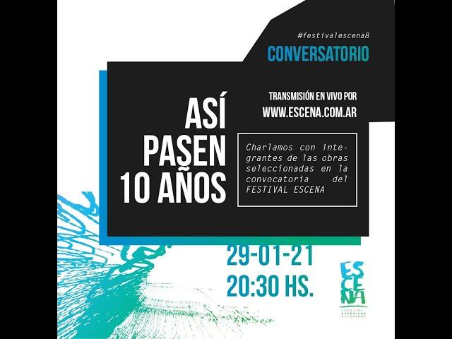 Conversatorio Así pasen 10 años