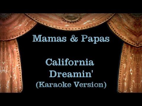 Mamas And Papas  - California Dreamin Lyrics (Karaoke Version)