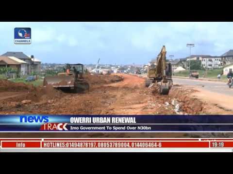Oweri Urban Renewal: Govt. Says All Projects To Be Concluded Before 2019