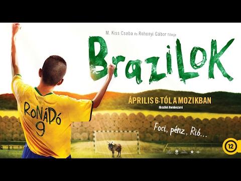 Brazilok - Hivatalos előzetes #2 (12) letöltés