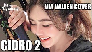 VIA VALLEN - CIDRO 2