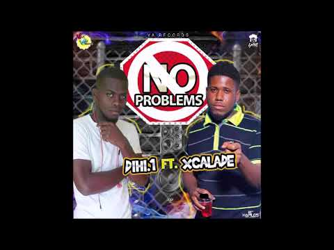 DIHI 1 Ft Xcalade No Problems Official Audio VA Records March2018