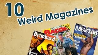 10 Magazines You Probably Have Not Read Before
