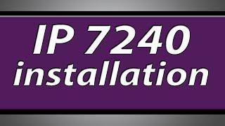 Canon Pixma IP7240 printer installation