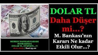DOLAR DAHA NE KADAR DÜŞER...  Dolar TL Ve Faizlere Merkez Bankasından İnce Ayar