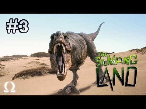 The Stomping Land | #3 - ARE WE THE HUNTED, OR THE HUNTERS?
