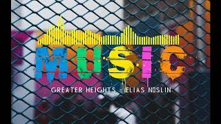 POP MUSIC - Greater Heights Elias Näslin