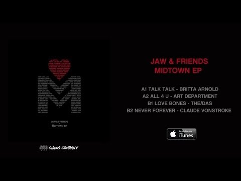 JAW  & Claude VonStroke - Never Forever