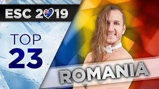 Top 23 - Romania Eurovision 2019 (Selectia Nationala)