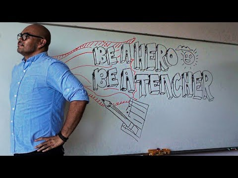 Be a Hero. Be a Teacher.