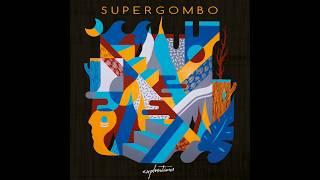 Baixar SUPERGOMBO - Explorations (Full Album)