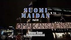 Suomi Maidan - 01 - Vapaa Sana
