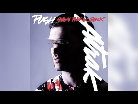 A-Trak - Push feat. Andrew Wyatt (Shash'U PWRFNK Remix)