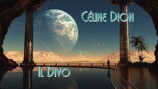 Céline Dion & Il Divo - I Believe In You (Tradução)