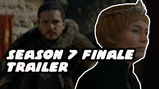 Game Of Thrones Season 7 Episode 7 Trailer And Breakdown - DRAGONPIT!