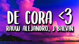 Rauw Alejandro x J Balvin - De Cora ᐸ3 (Letra/Lyrics) cмотреть видео онлайн бесплатно в высоком качестве - HDVIDEO