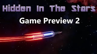 Hidden In The Stars Video Showcase 2