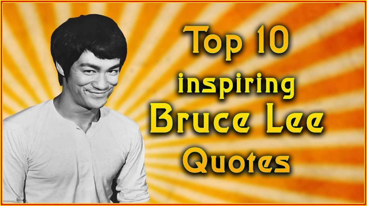 top 10 bruce lee quotes inspirational quotes youtube