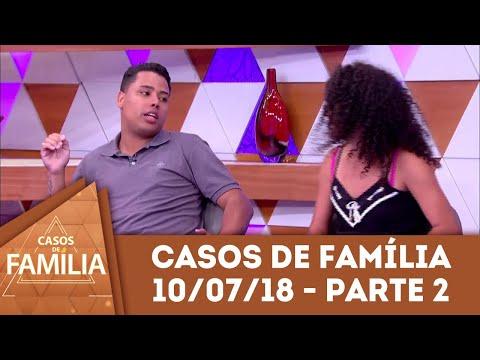"""Caso do dia (10/07/18) - Parte 2   """"Gosta de enrolar? Então, vire padeiro!""""   Casos de Família"""