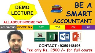 DEMO SESSION: ALL ABOUT INCOME TAX MODULE - BASIC TERMS AND OVERVIEW OF INCOME TAX | CA MANOJ GUPTA