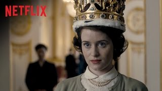 The Crown - Sizzle - Netflix [HD]