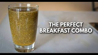 The Perfect Breakfast Combination, It Regulates Blood Sugar, Reduces Cholesterol and Helps You Lose