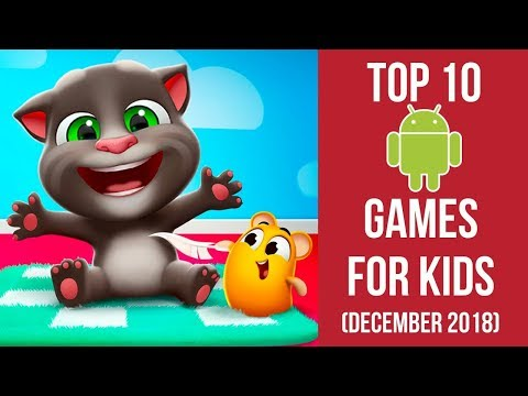 Top 10 Android Games For Kids (December 2018)