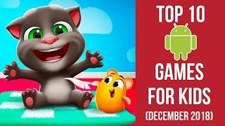 Top 10 Android Games For Kids  December 2018