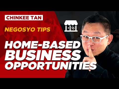 NEGOSYO TIPS: Home-Based Business Opportunities