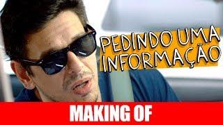 Vídeo - Making Of – Pedindo Uma Informação