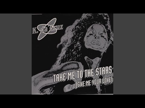 Take Me to the Stars (Give Me Your Love) (P.T.B. Single Edit)