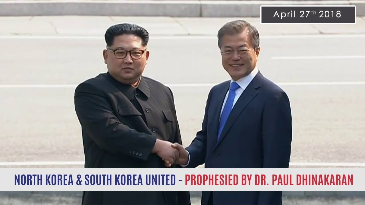 North and South Korea United | PROPHECY FULFILLMENT | Dr. Paul Dhinakaran