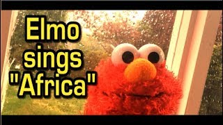 "Elmo sings Toto -""Africa"" Video"