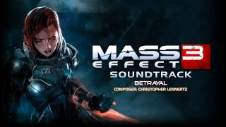Betrayal - Mass Effect 3 Soundtrack