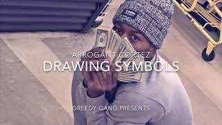 Arrogant Cortez - Drawing Symbols (Official Audio)