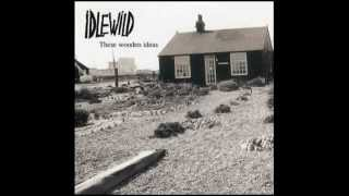 Idlewild - When The Ship Comes In (bob Dylan Cover)