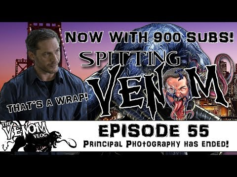 The Venom Vlog - Episode 55: Principal Photography Has Ended!