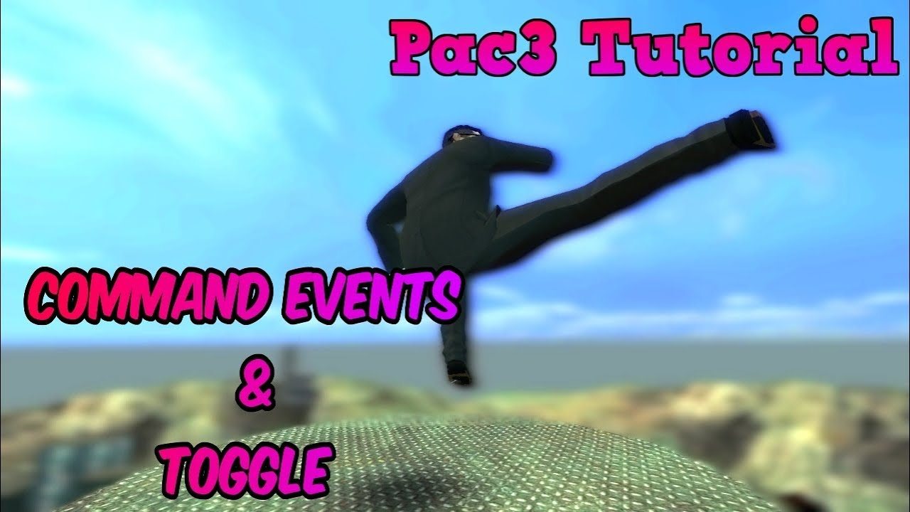 Pac3 Tutorial Command Events/Toggle